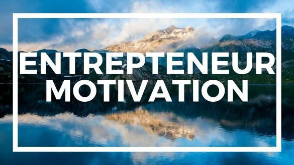نتيجة بحث الصور عن Motivating Entrepreneurs