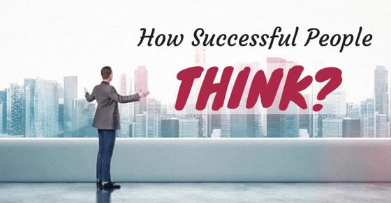 نتيجة بحث الصور عن How do successful people think?