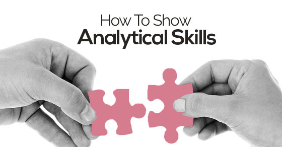 How To Show Analytical Skills In Cover Letter CV