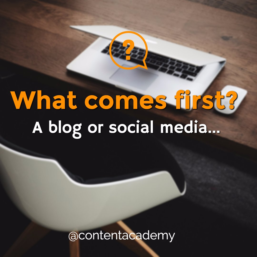 What comes first, a blog or social media