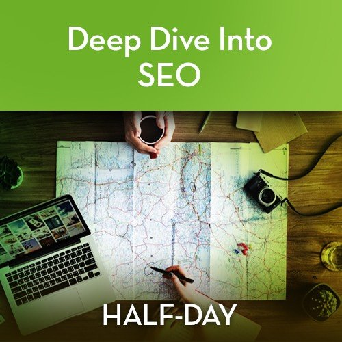 Deep Dive into SEO workshop