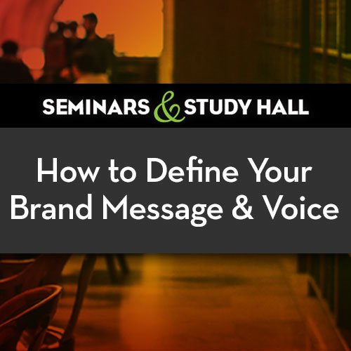 How to define your brand message and voice seminar
