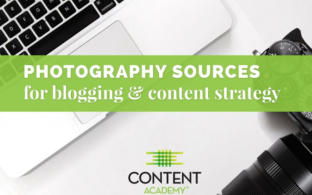 Photography sources for blogging and content strategy