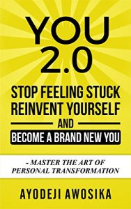 Amazon.co.uk link for Ayodeji Awosika's You 2.0: Stop Feeling Stuck, Reinvent Yourself, and Become a Brand New You