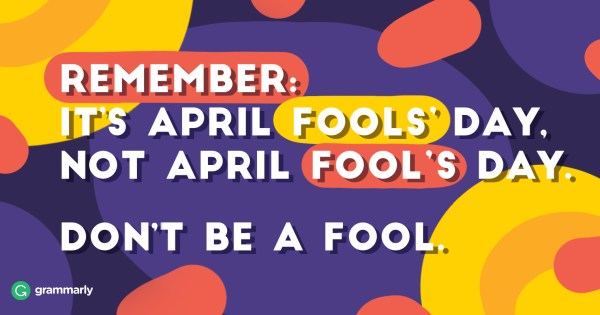 Why Do We Call April 1 April Fools' Day? | Grammarly