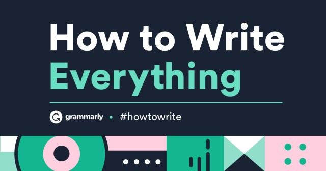 Grammarly Wants to Help You Learn How to Write Everything  Grammarly