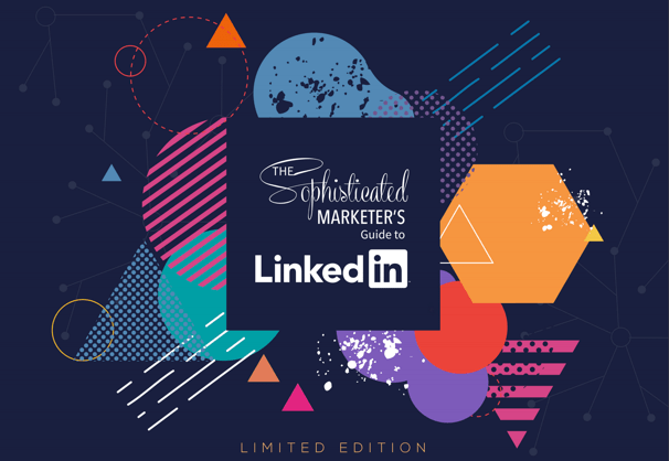 sophisticated-marketers-guide-to-linkedin