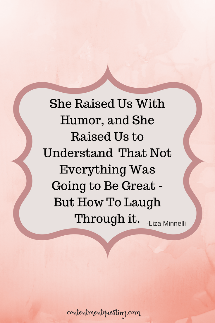 Mother's Day Quote, Laugh Through it, Mother, Humor, encouragement, Quote