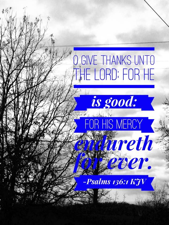 inspiration, bible, verse, scripture, psalms, mercy, good