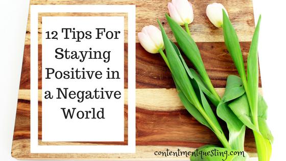 stay positive, staying positive, positive, negative world, inpiration, encouragment