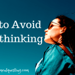 Overthinking: What It Is and How to Stop It