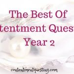 The Best of Contentment Questing – Year 2
