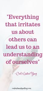 Pin Quote 2 everything that irritates us about others Self awareness techniques
