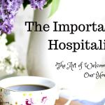 The Importance of Hospitality