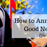 How to Announce Good News