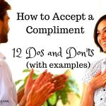 How to Accept a Compliment: 12 Do's and Don'ts