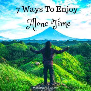 7 ways to enjoy alone time instagram pic