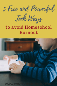 5 free and powerful tech ways avoid homeschool burnout