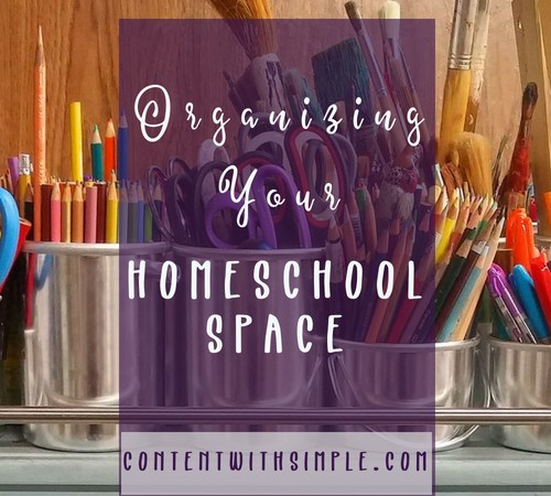 6 Tips to Organize your Homeschool Space