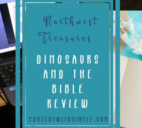 Northwest Treasures Dinosaurs and the Bible Review