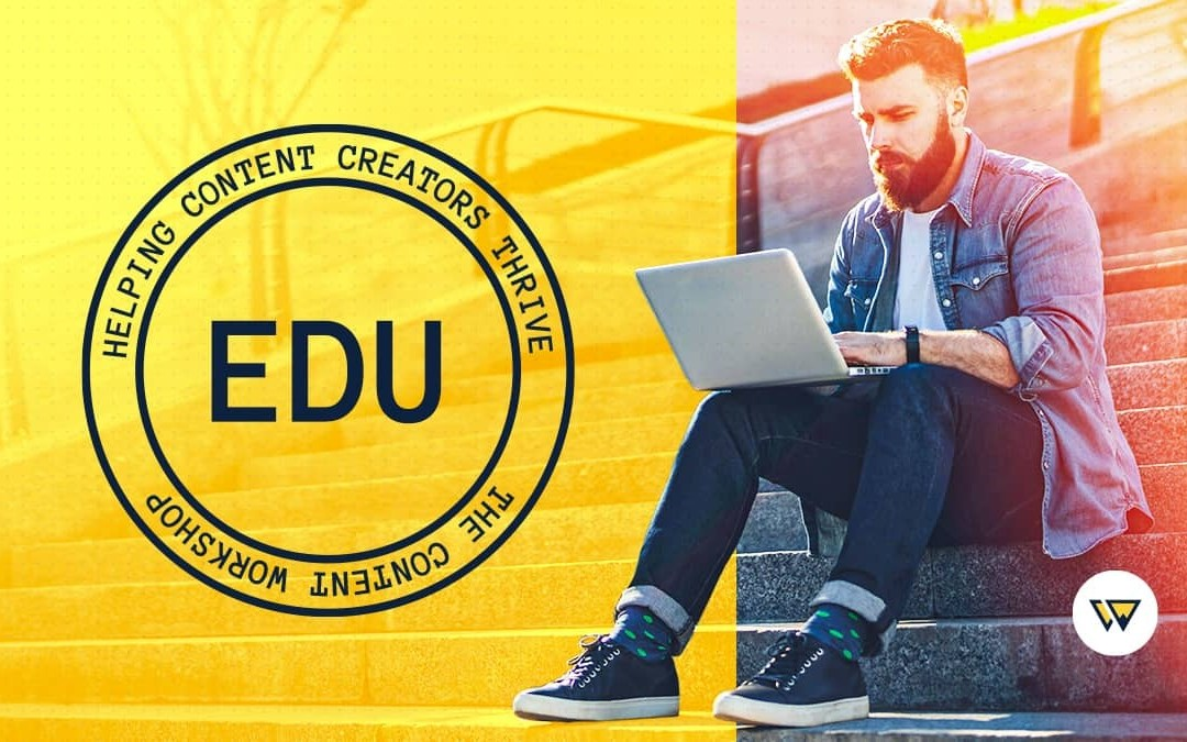 Announcing EDU by Content Workshop: A Training Platform for Content Creators