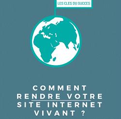 [eBook] Comment rendre votre site Internet vivant ?