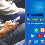 12-conseils-pour-le-post-parfait-sur-les-réseaux-sociaux