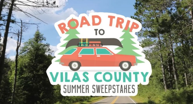 Road Trip To Vilas County Summer Sweepstakes