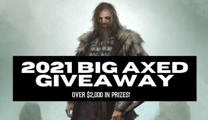 Big Axed Giveaway