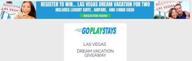 Go Play Stays Las Vegas Dream Vacation Giveaway