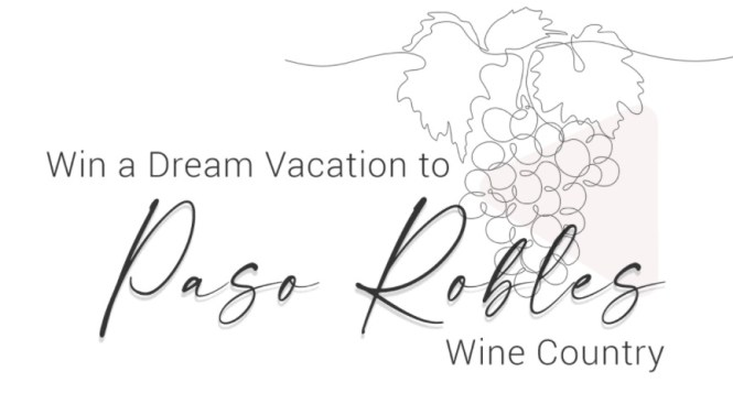 Paso Robles Wine Country Trip Vacation Giveaway