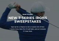Acushnet Team Titleist New T-Series Irons Sweepstakes