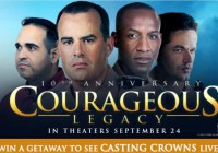 Courageous Legacy Casting Crowns Getaway Sweepstakes