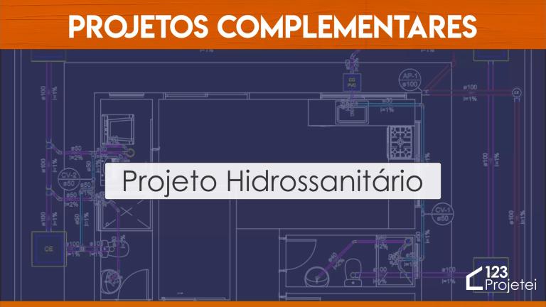 Read more about the article Projeto Hidrossanitário: Conheça os Projetos Complementares