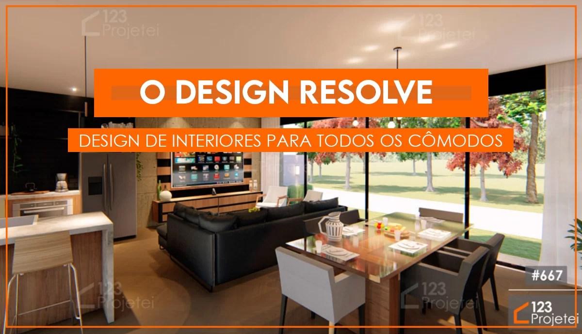 Read more about the article Design de interiores resolve: dicas para os cômodos da sua casa