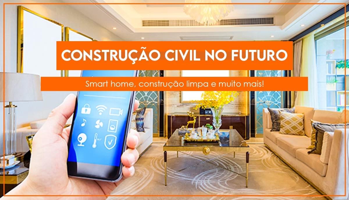 Read more about the article Construção civil no futuro: tendências para os próximos anos