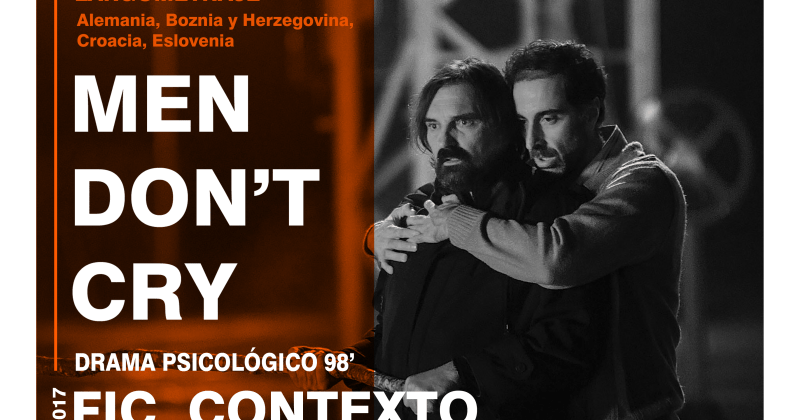 Reseña: Men Don't Cry (2017) de Alen Drljevic