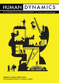 Human Dynamics in Construction Risk Management