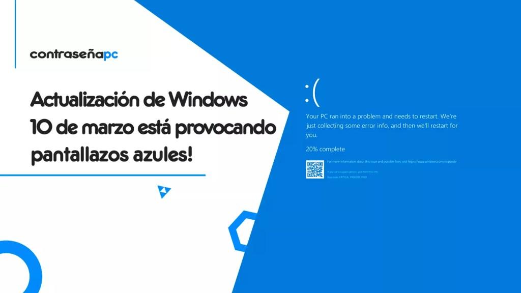 La-actualización-de-Windows-10-de-marzo-esta-provocando-pantallazos-azules