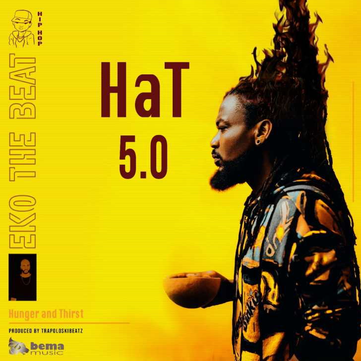 Eko The Beat - Hunger and Thirst (HaT)