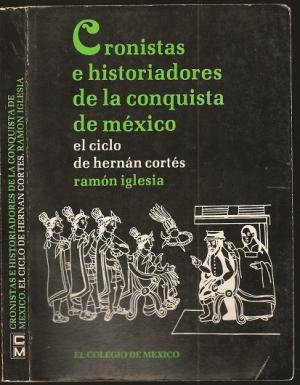 Ramón Iglesia conquistadores españoles