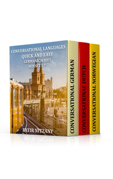Conversational Languages Quick and Easy, Germanic Series, Boxset 5-7