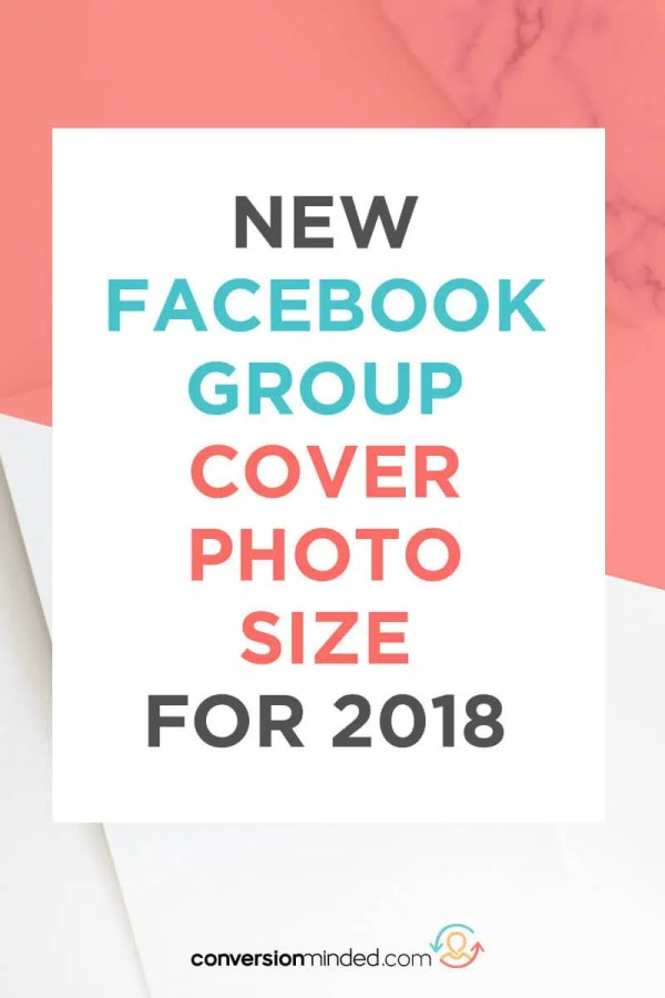 Facebook Group Cover Photo Size for 2018