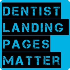 Dentist AdWords – Landing Pages Matter