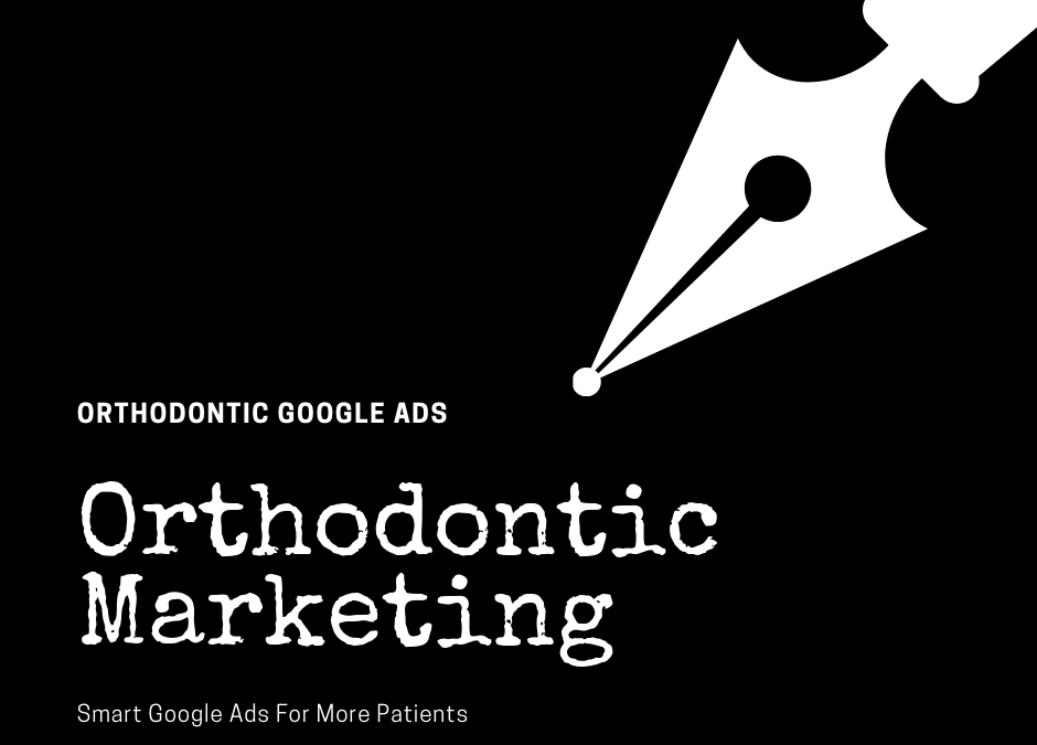 Orthodontic Marketing With Google Ads – Top Cities