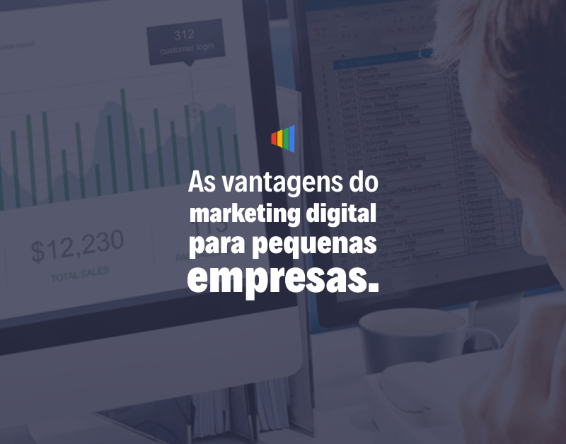 As vantagens do Marketing Digital para pequenas empresas