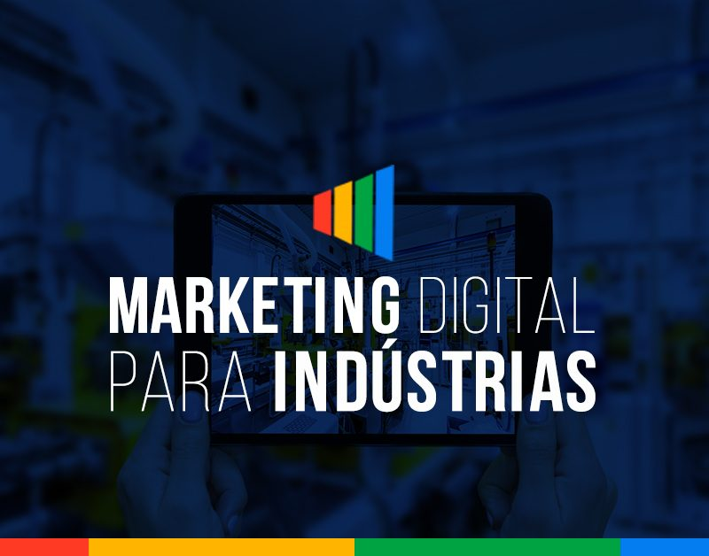 Marketing Digital para o Setor Industrial