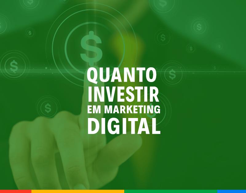 Afinal, quanto investir marketing digital para gerar resultado?