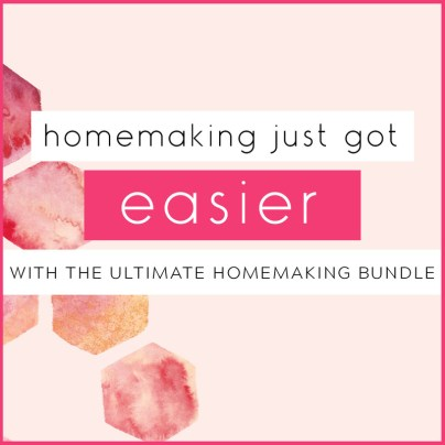the ultimate homemaking bundle