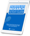 Facebook Ads Research Action Guide Download